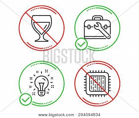 Do Or Stop. Tool Case, Idea And Wine Glass Icons Simple Set. Cpu Processor Sign. Repair Service, Cre