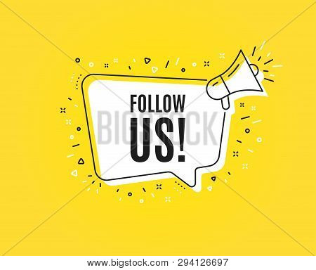 Follow Us Symbol. Megaphone Banner. Special Offer Sign. Super Offer. Loudspeaker With Speech Bubble.