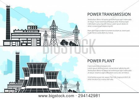 Set Of Banners With Electric Power Transmission, Nuclear Reactors And High Voltage Power Lines Suppl