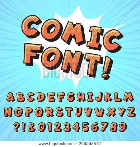 Retro Comic Book Font. Super Hero Comics Letters, Vintage Cartoon Heroes Fonts And Pop Art Comics Al
