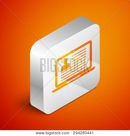 Isometric Laptop With Resume Icon Isolated On Orange Background. Cv Application. Searching Professio