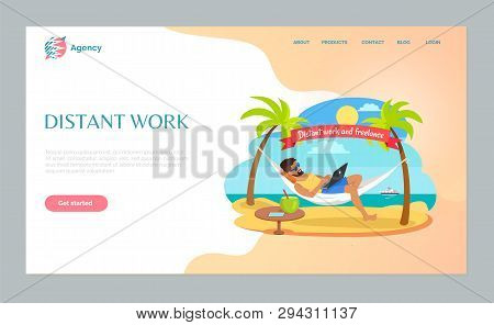 Freelance Or Distant Work Webpage, Man In Sunglasses Lying On Hammock With Laptop, Table With Tropic