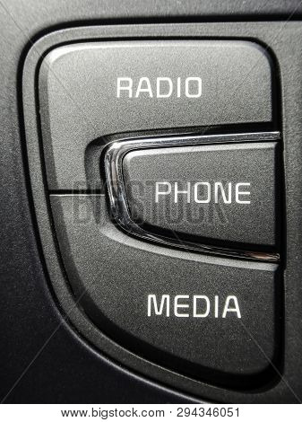 Radio Phone Media Close Up On Selectors - Buttons For Selecting Multimedia Radio Or Phone Functions