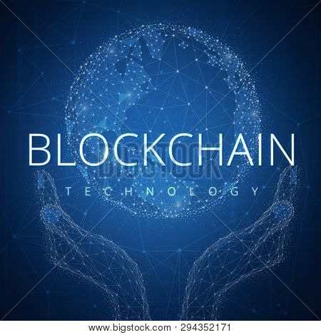 Blockchain technology futuristic hud background with glowing polygon world globe in hands, blockchain peer to peer network and title blockchain. Global cryptocurrency business finance banner concept.