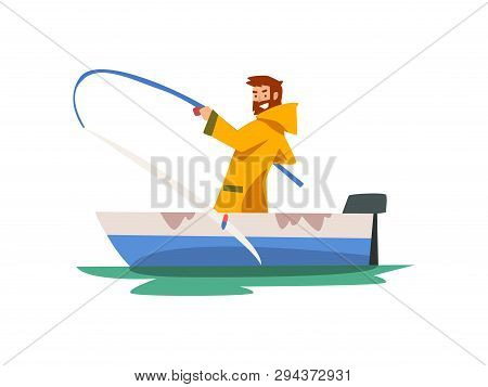 Fisherman Sitting In Boat And Pulling Big Fish, Fishman Character In Raincoat And Rubber Boots Vecto