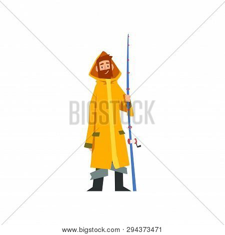 Fisherman Standing With Fishing Rod, Fishman Character In Raincoat And Rubber Boots Vector Illustrat