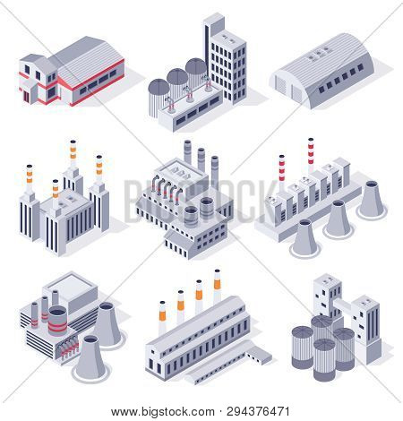 Isometric Factory Buildings. Industrial Power Plant Building, Factories Warehouse Storage And Indust