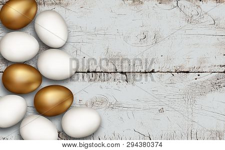 Gold And White Easter Eggs On Wooden Background. Rustic White Background. Colorful Golden Easter Egg