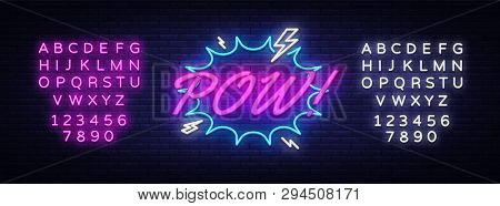 Pow Neon Text Vector. Comic Lettering Pow Neon Sign, Design Template, Modern Trend Design, Night Neo