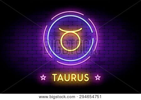 The Taurus Zodiac Symbol, Horoscope Sign In Trendy Neon Style On A Wall. The Taurus Astrology Sign W
