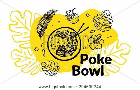 Poke Bowl Hawaiian dish with rice, fresh fish, vegetables, spices and greens. Colorful linear vector illustration for web and printing. poster