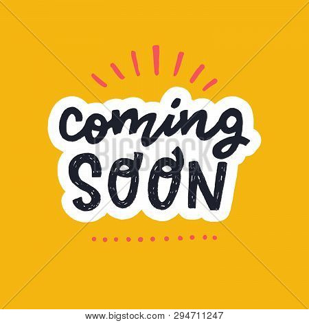 Coming Soon Hand Lettering Marketing Text On The Pastel Orange Background. Announcing Phrase For Get