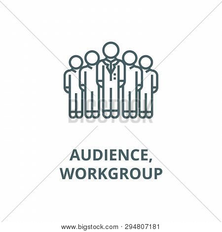 Audience, Marketing Team, Workgroup Line Icon, Vector. Audience, Marketing Team, Workgroup Outline S