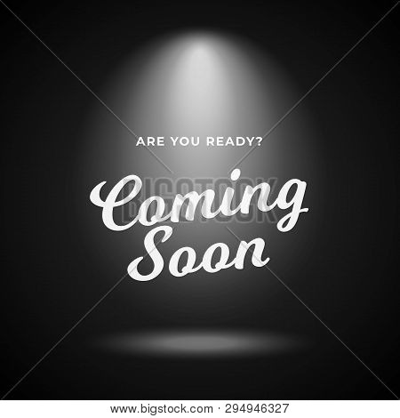 Mystery Product Coming Soon Poster Background. Night Scene Black Backdrop With Bright Spotlight And