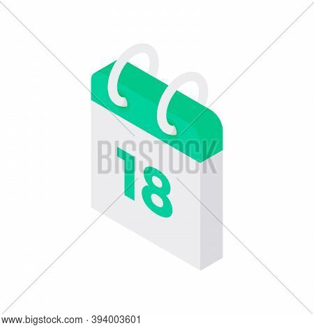 Loose Leaf Calendar Isometric Icon. Paper Green Reminder Of Year And Day Week.