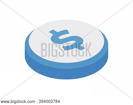 Money Symbol Button Isometric Icon. Receiving Payment Financial Deposits And Economic Investments.
