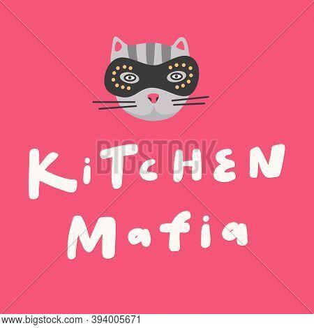 Kitchen Mafia. Hand Drawn Lettering Logo For Social Media Content