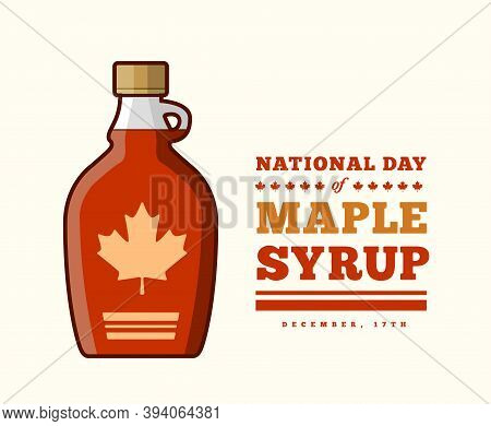 Maple Syrup Day December 17. Vector Illustration