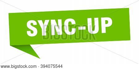 Sync-up Speech Bubble. Sync-up Ribbon Sign. Sync-up Banner