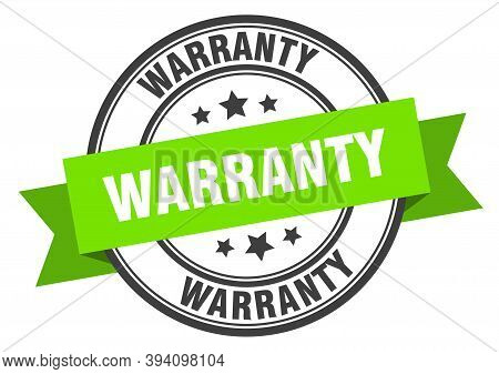 Warranty Label. Warranty Green Band Sign. Warranty