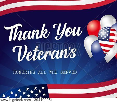 Thank You Veterans Usa Lettering, Balloons With Flags. Veterans Day November 11th, Hand-lettering Gr