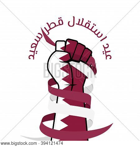 Qatar Independence Day Design With Colored Qatar Flag On The Hands And Gripping The Ribbons. Arabic