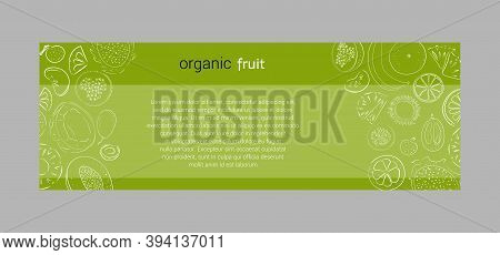 Vector Horisontal Banners Of Tropical Fruits With Template. Design For Juices, Ice Cream, Natural Co