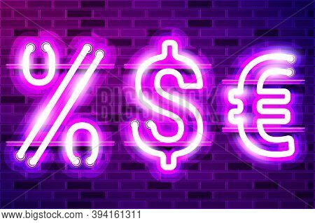 Percent, Dollar And Euro Large Shining Glowing Neon Lamp Sign. Realistic Vector Illustration. Purple