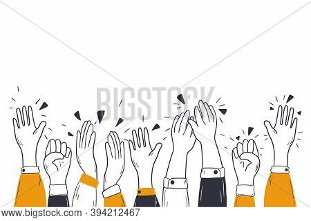 Applause, Congratulation, Support Concept. Arms Of Diverse People Characters Applauding Congratulati