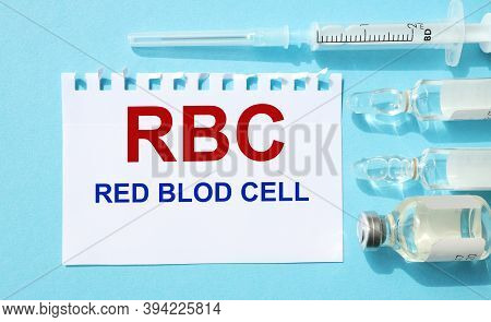 Rbc Red Blod Cell, Meditsyna Concept, Text On White Paper On Light Blue Background