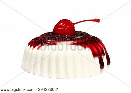 Dessert Pannacotta Decorated With Sweet Cherries With Spreading Syrup, On White Background