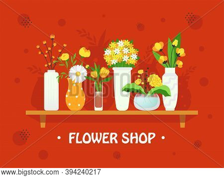 Stylish Background Design With Flowers In Vases. Colorful Ikebana And Bouquets On Shelf. Floristics