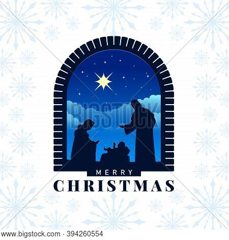 Merry Christmas - The Birth Of Jesus Banner With Nativity Of Jesus Scene And Star Light In Stone Arc