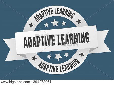 Adaptive Learning Round Ribbon Isolated Label. Adaptive Learning Sign