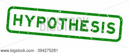 Grunge Green Hypothesis Word Square Rubber Seal Stamp On White Background