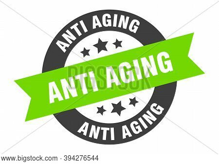 Anti Aging Sign. Round Ribbon Sticker. Isolated Tag