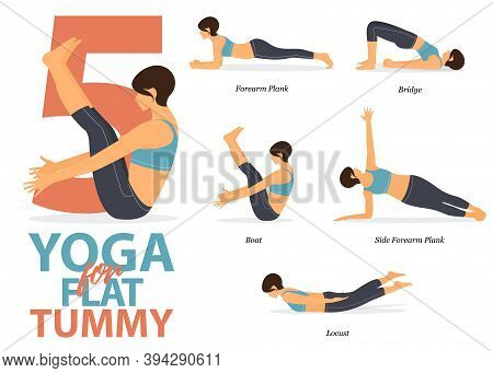 Infographic Of 5 Yoga Poses For Flat Tummy In Flat Design. Beauty Woman Is Doing Exercise For Body S