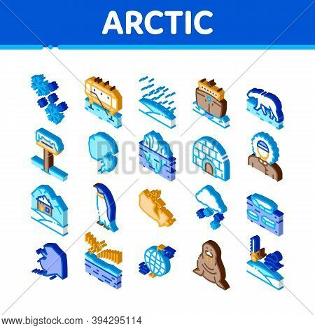 Arctic And Antarctic Icons Set Vector. Isometric Arctic Snow And Ice, Iceberg And Bear, Station And