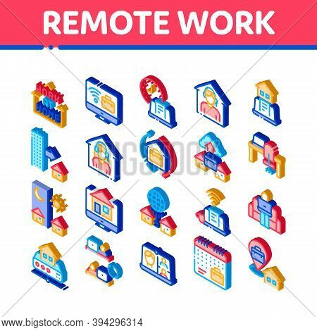 Remote Work Freelance Icons Set Vector. Isometric Work At Home, Internet Job And Online Consultation