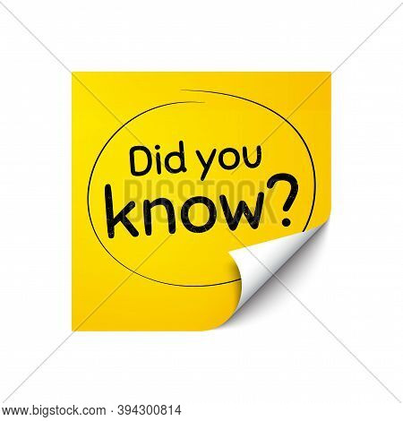 Did You Know. Sticker Note With Offer Message. Special Offer Question Sign. Interesting Facts Symbol