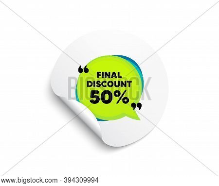 Final Discount Banner. Circle Sticker With Offer Banner. Sale Sticker Bubble. Coupon Tag Icon. Round