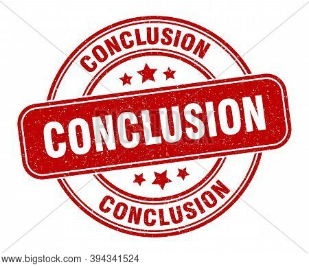 Conclusion Stamp. Conclusion Label. Round Grunge Sign