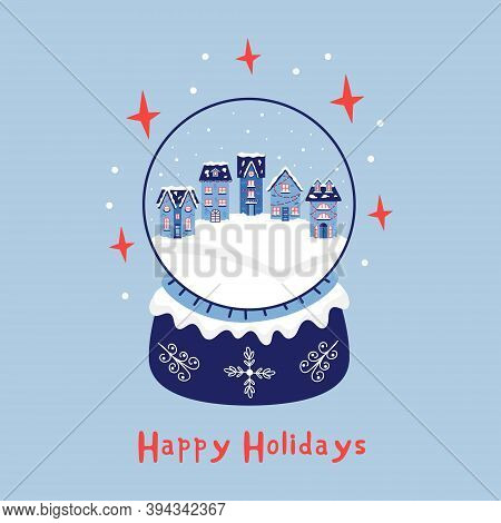 Christmas Snow Houses In A Crystal Ball. New Year Greeting Card Merry Christmas. Vector Illustration