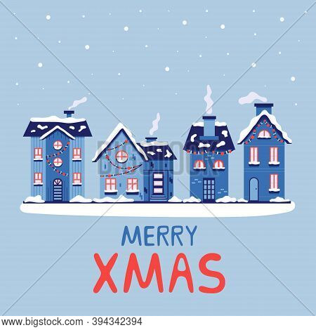 Christmas Snowy Houses With Chimneys Merry Xmas. New Year Greeting Card. Vector Illustration In Blue