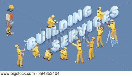 Team Of Workers And Isometric Words Building Services. Vector 3d.