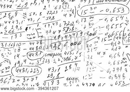 Monochrome Background Of Handwritten Notes With Careless Numbers, Blurs And Lines. Draft Calculation