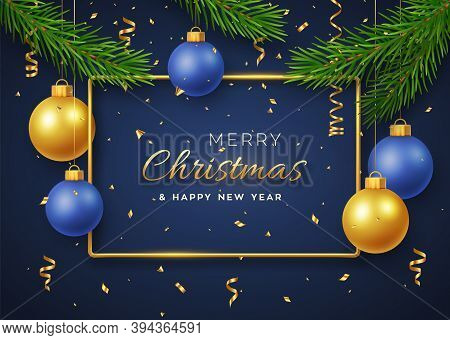 Christmas Background With Hanging Shining Golden And Blue Balls, Gold Metallic Frame, And Pine Branc