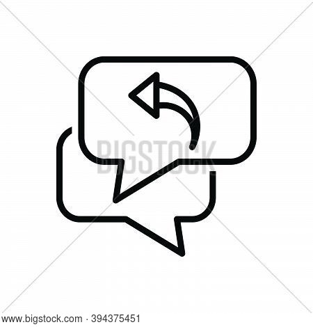 Black Line Icon For Message Respond Response Repercussion Acknowledge Answer Communication Interchan