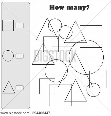 How Many Counting Game With Simple Geometric Shapes For Kids, Educational Maths Task For The Develop