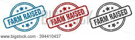 Farm Raised Stamp. Farm Raised Round Isolated Sign. Farm Raised Label Set